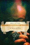 Falso Profeta, El (Spa) (The False Prophet) eBook