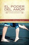 El Poder Del Amor (Spa) eBook
