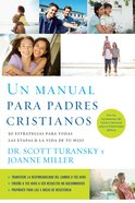 Un Manual Para Padres Cristianos eBook