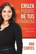 Cruza El Puente De Tus Finanzas (Spa) eBook