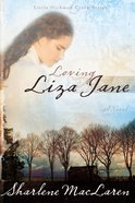 Loving Liza Jane (#01 in Little Hickman Creek Series) eBook
