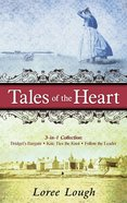 Tales of the Heart (3-in-1 Collection) eBook