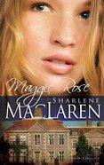 Maggie Rose (#02 in Daughters Of Jacob Kane Series) eBook
