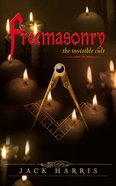 Freemasonry Invisible Cult