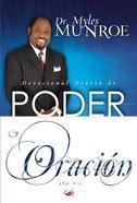 Devocional Diario De Poder Y Oracin Para Los 365 Das eBook