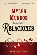 Habla Sobre Relaciones (Spanish) (Spa) (Myles Munroe On Relationships) eBook