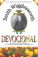 Smith Wigglesworth Devocio (Spanish) (Spa) (Smith Wigglesworth Devotional) eBook