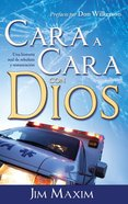 Cara a Cara Con Dios (Spa) (Face To Face With God) eBook