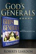 Maria Woodworth-Etter (God's Generals Series) eBook
