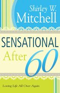 Sensational After 60 eBook