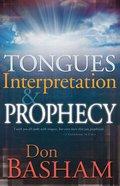 Tongues Interpretation & Prophecy
