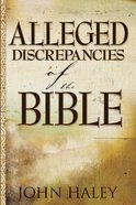 Alleged Discrepancies of the Bible eBook