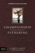 Championship Fathering eBook