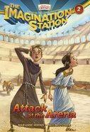 Attack At the Arena (#02 in Adventures In Odyssey Imagination Station (Aio) Series) eBook