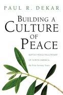 Building a Culture of Peace Paperback