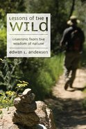 Lessons of the Wild Paperback