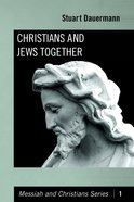 Christians and Jews Together Paperback