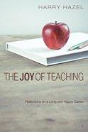 The Joy of Teaching Paperback