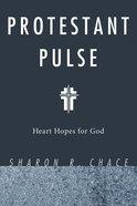 Protestant Pulse Paperback
