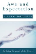 Awe and Expectation Paperback