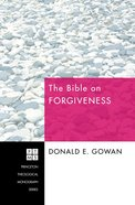 The Bible on Forgiveness Paperback