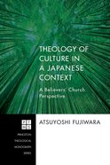 Theology of Culture in a Japanese Context (Princeton Theological Monograph Series) Paperback