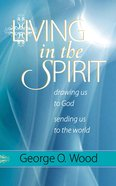 Living in the Spirit eBook