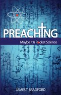 Preaching: Maybe It is Rocket Science eBook