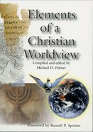 Elements of a Christian Worldview eBook