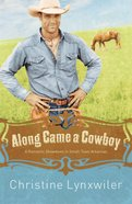 Along Came a Cowboy eBook