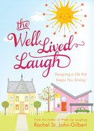The Well-Lived Laugh eBook