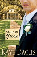 Stand-In Groom (#01 in Brides Of Bonneterre Series) eBook