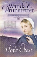 The Hope Chest (#04 in Brides Of Lancaster County Series) eBook
