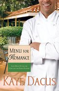 Menu For Romance (#2 in Brides Of Bonneterre Series) eBook