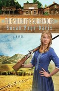 The Sheriff's Surrender (#01 in Ladies' Shooting Club Series) eBook