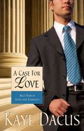 Case For Love (#03 in Brides Of Bonneterre Series)