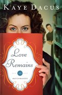Love Remains (#01 in Matchmakers Series) eBook