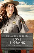 Love is Grand (#03 in A Walk In The Park Series) eBook