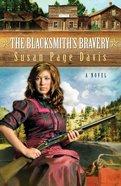 The Blacksmith's Bravery (#03 in Ladies' Shooting Club Series) eBook