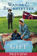 The Gift (Preview) (#02 in The Prairie State Friends Series)