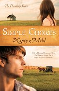 Simple Choices (#03 in Harmony Series) eBook