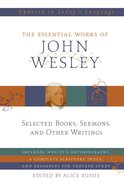 The Essential Works of John Wesley eBook
