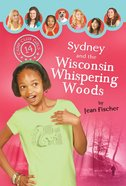 Sydney and the Wisconsin Whispering Woods (#14 in Camp Club Girls Series) eBook