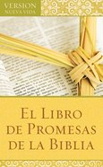 El Libro De Promesas De La Biblia (Spa) (The Bible Promise Book) eBook