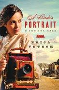 A Bride's Portrait of Dodge City, Kansas eBook