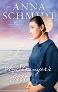 The Stranger's Gift (#01 in Women Of Pinecraft Series) eBook