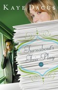 Turnabout's Fair Play (#03 in Matchmakers Series) eBook