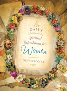 Daily Spiritual Refreshment For Women Devotional eBook