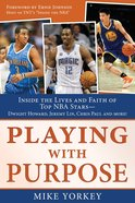 Basketball (Playing With Purpose Series) eBook