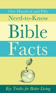 150 Need-To-Know Bible Facts eBook